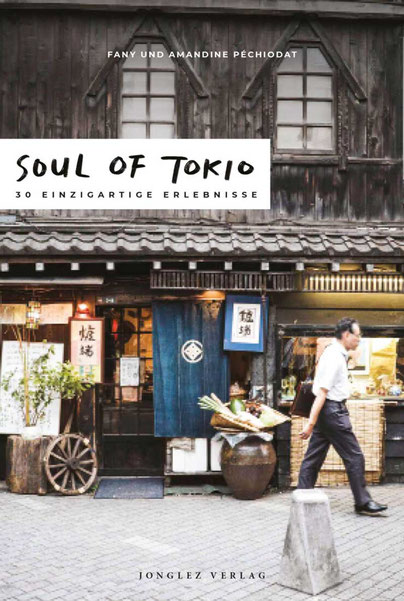 Soul of Tokio. 30 einzigartige Erlebnisse