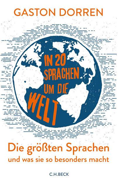 In 20 Sprachen um die Welt von Gaston Dorren, C.H.Beck Verlag