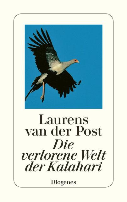 Die verlorene Welt der Kalahari  von Laurens van der Post