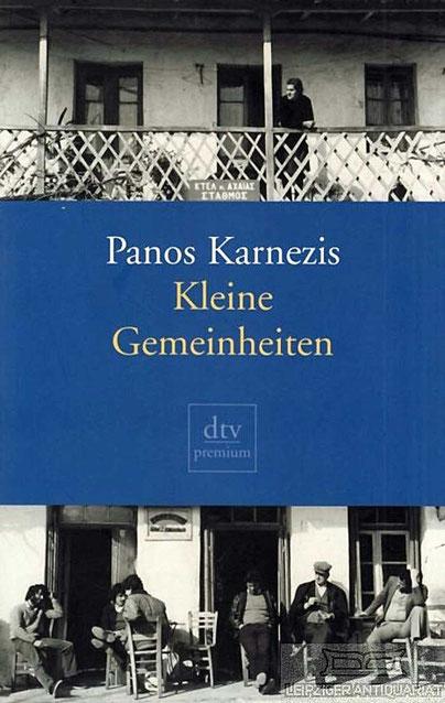 Kleine Gemeinheiten von Panos Karnezis