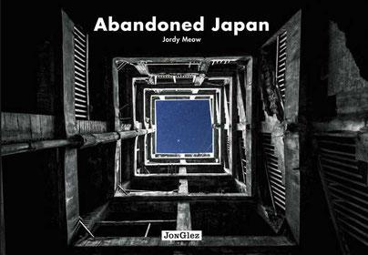 Fotoband Abandoned Japan, Jordy Meow