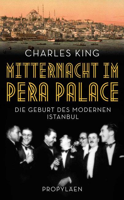 MITTERNACHT IM PERA PALACE  von Charles King