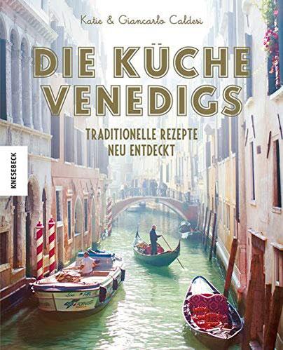 Kochbuch Die Küche Venedigs