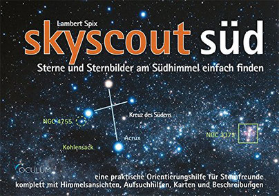 skyscout Süd: Sterne Sternbilder Südhimmel