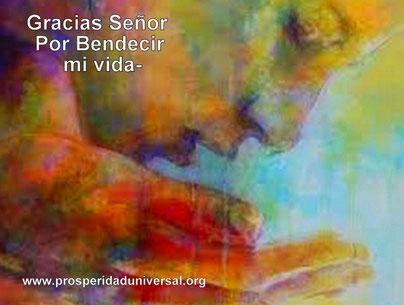 GRAN BENDICIÓN DE PROSPERIDA - PROSPERIDAD UNIVERSAL - GRACIAS SEÑOR POR VENDECIR MI VISA -www.prosperidaduniversal.org