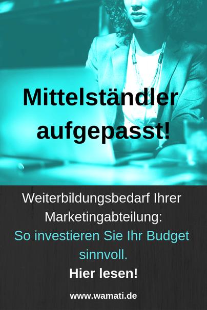Weiterbildung Marketing für Ihre Marketingabteilung: Bedarf sorgfältig analysieren!