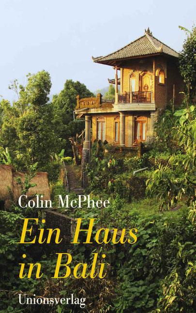Ein Haus in Bali von Colin McPhee