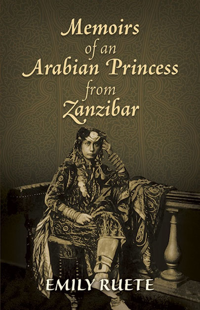 Leben im Sultanspalast – Die Memoiren einer arabischen Prinzessin von Zanzibar