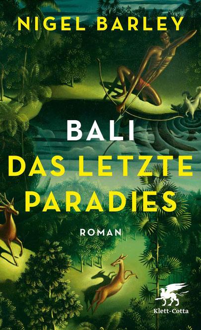 Bali - Das letzte Paradies von Nigel Barley