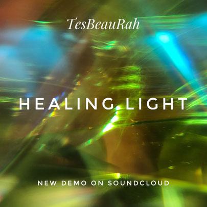 HEALING LIGHT - TesBeauRah - SOUNDCLOUD