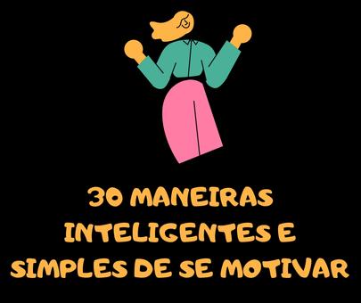 motivação, motivar-se, dicas