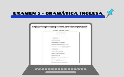 Examen 5 - Gramática inglesa