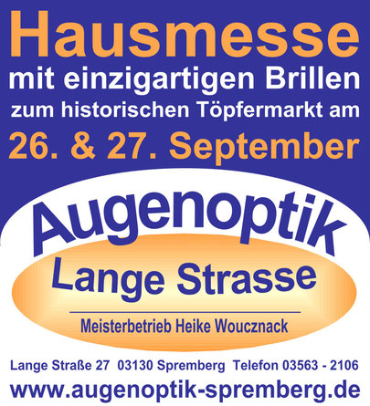 Hausmesse mit Brillen zum 11. historischen Töpfermarkt zu Spremberg