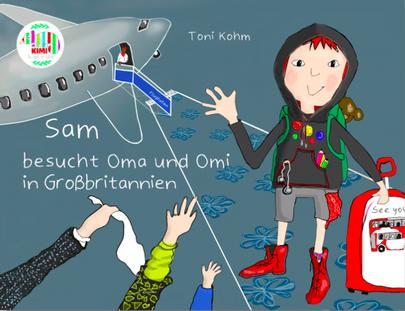 """Titelbild von """"Sam besucht Oma und Omi in Großbritannien"""""""