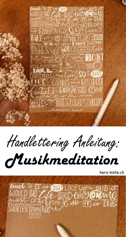 Eine tolle und entspannte Handlettering Anleitung: So machst du ganz einfach eine Musikmeditation mit deinem Lieblingslied.