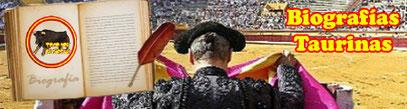 Biografía, taurina, toreros, célebres, historia, siglo XIX, siglo XX, figuras, maestros, matador, torero, grandes figuras, escritores.