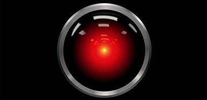 »HAL9000« aus »2001 - Odyssee im Weltraum«.