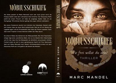 Möbiusschleife - wie frei willst du sein?   Ein Thriller, der in Darmstadt spielt. Erscheint in der Serie 'Kopfkino Südhessen'. Coortext-Verlag 2021.
