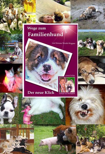 Das Buch zum Hund: Wie integriert man im ersten Jahr einen Hund in den Alltag. Egal, ob Welpe, Junghund, erwachsener Hund. Leseproben auf der Website.