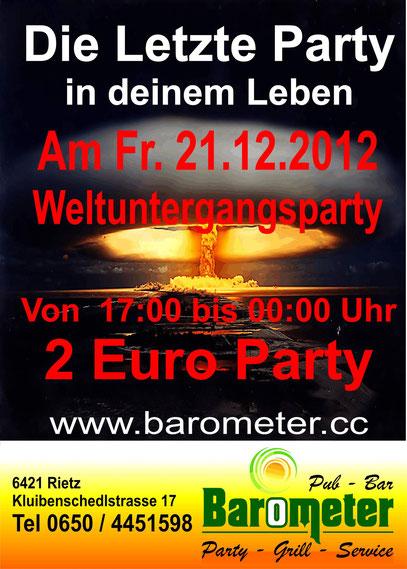 Weltuntergangsparty 21.12.2012 Barometer Rietz