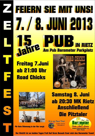 Jubiläumszeltfest 15 Jahre Pub in Rietz Zeltfest Tirol 7.Juni 8. Juni 2013 Live Musik