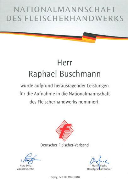 Raphael Buschmann wurde aufgrund herausragender Leistungen für die Aufnahme in die Nationalmannschaft des Fleischerhandwerks nominiert.