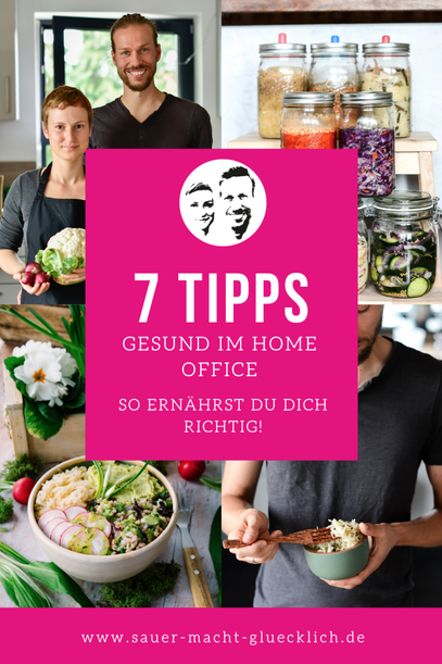Unsere 7 Ernährungstipps für deine Zeit im Homeoffice
