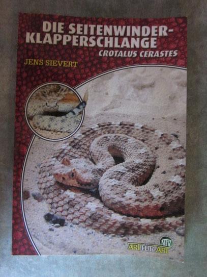 Jens Sievert/Die Seitenwinder-Klapperschlange/Natur und Tier Verlag GmbH