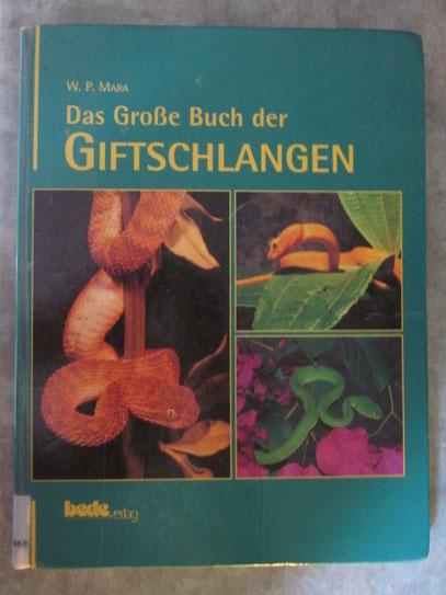 W.P.Mara/Das große Buch der Giftschlangen/bede Verlag