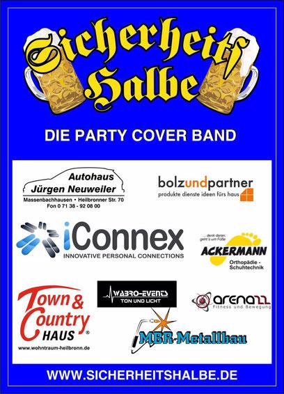 Sponsoren der Party Cover Band : Autohaus Jürgen Neuweiler, Bolz und Partner, i Connex, Ackermann Orthopädie Schuhtechnik, Town & Country, WaBro Events, Arena 22, MBR-Metallbau