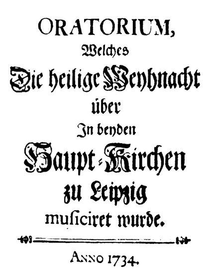 Titelseite der Partutur des Weihnachtsoratoriums von Johann Sebastian Bach