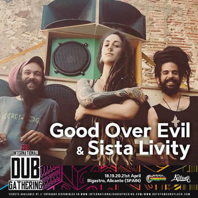 sista livity & good over evil international dub gathering