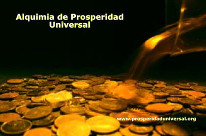 ALQUIMIA DE PROSPERIDAD UNIVERSAL- PROSPERIDAD UNIVERSAL
