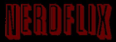 NerdZone Nerdflix