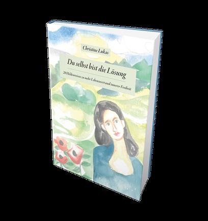 Ein Buch, das Dich stärkt und zum Entspannen einlädt