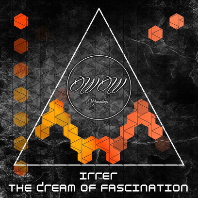 Irrer - The Dream Of Fascination