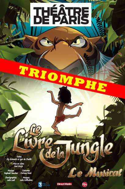 Le Livre de la Jungle au Théatre des Varietes avec Mowgly Baloo Sher khan Spectacles de noël
