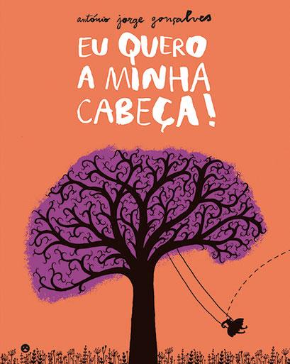 Eu Quero a Minha Cabeça! de António Jorge Gonçalves