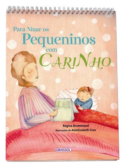 Para Ninar os Pequeninos com Carinho - Regina Drummond