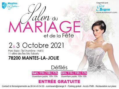 Salon du Mariage et de la Fête à Mantes-La-Jolie 2,3 et 4 Octobre 2020