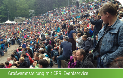 Großveranstaltung mit CPR-Eventservice