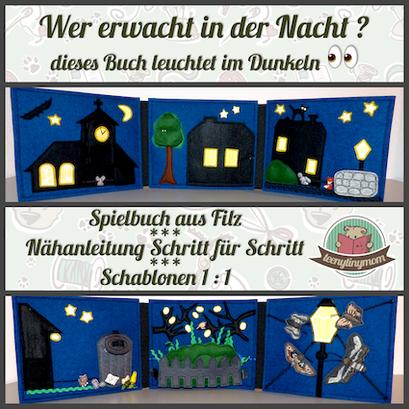 Spielbuch Quiet book Tutorial Nähanleitung Reflexgarn Leuchtgarn Ins Bett gehen Tierbuch Nachttiere