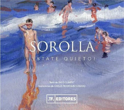 SOROLLA ¡ESTATE QUIETO!   T.F. EDITORES     .............................................      PVP : 11,49