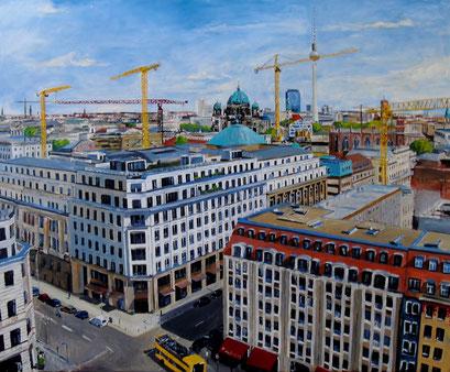 Berlin - Mitte, Blick vom Franz. Dom auf Markgrafenstr./Französische Str., 100x80cm, 2013