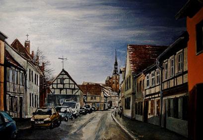 Hünerdorfer Straße, Altstadt von Tangermünde, 100x70 cm, 2015