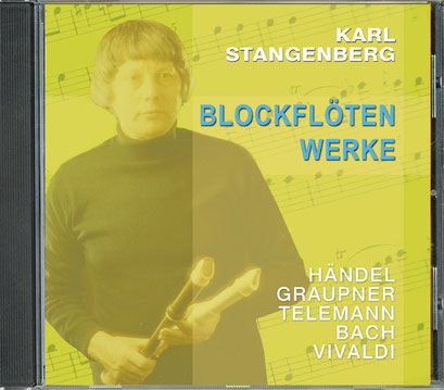 Karl Stangenberg: Blockflöten Werke