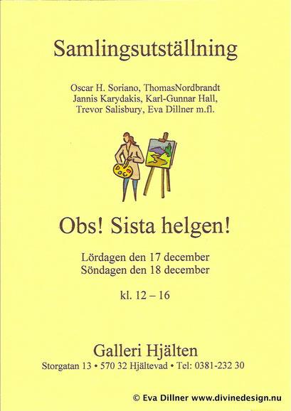 Group Show, Galleri Hjälten, Eksjö 2005