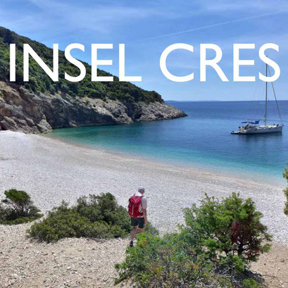Insel Cres Reisebericht Kroatien Reiseblog