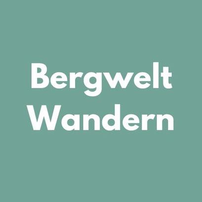 BERGWELT WANDERN Reiseliteratur
