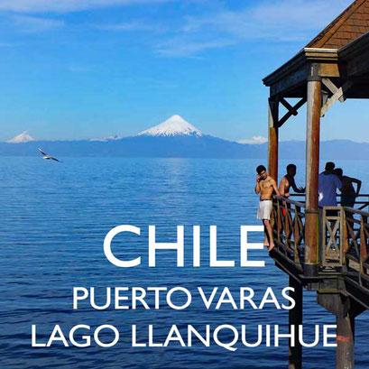 Reisebericht Chile Puerto Varas – Lago Llanquihue Reiseblog Edeltrips